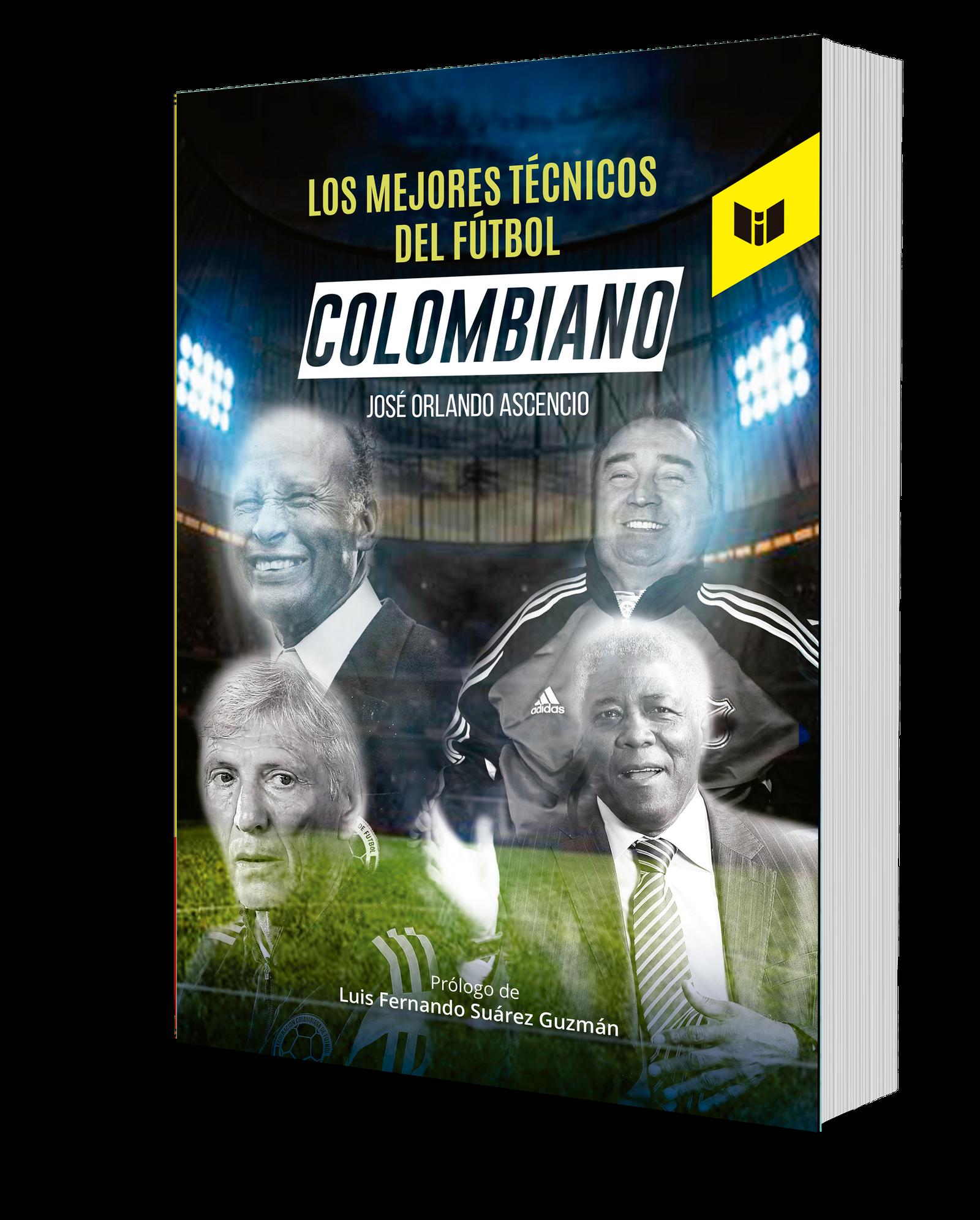 LOS MEJORES TÉCNICOS DEL FÚTBOL COLOMBIANO